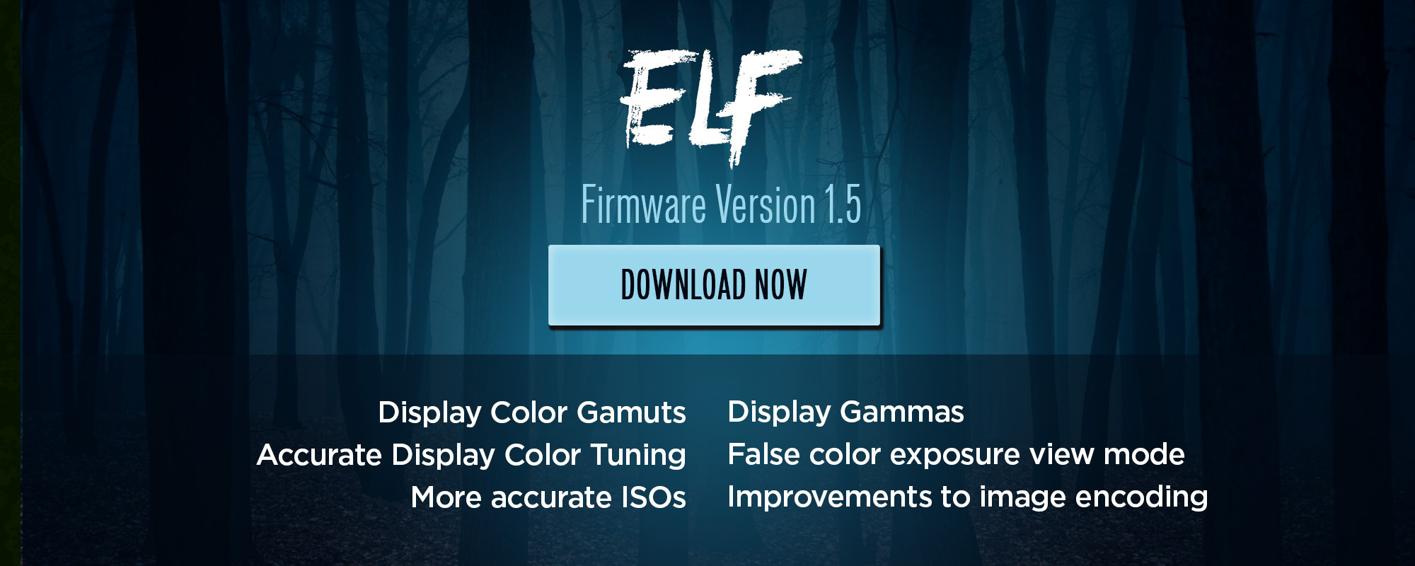 Download firmware 1.5 today!