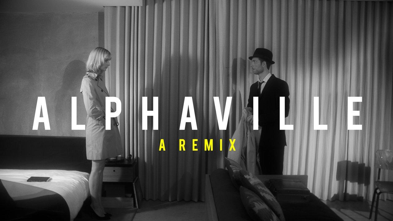 Alphaville: A Remix