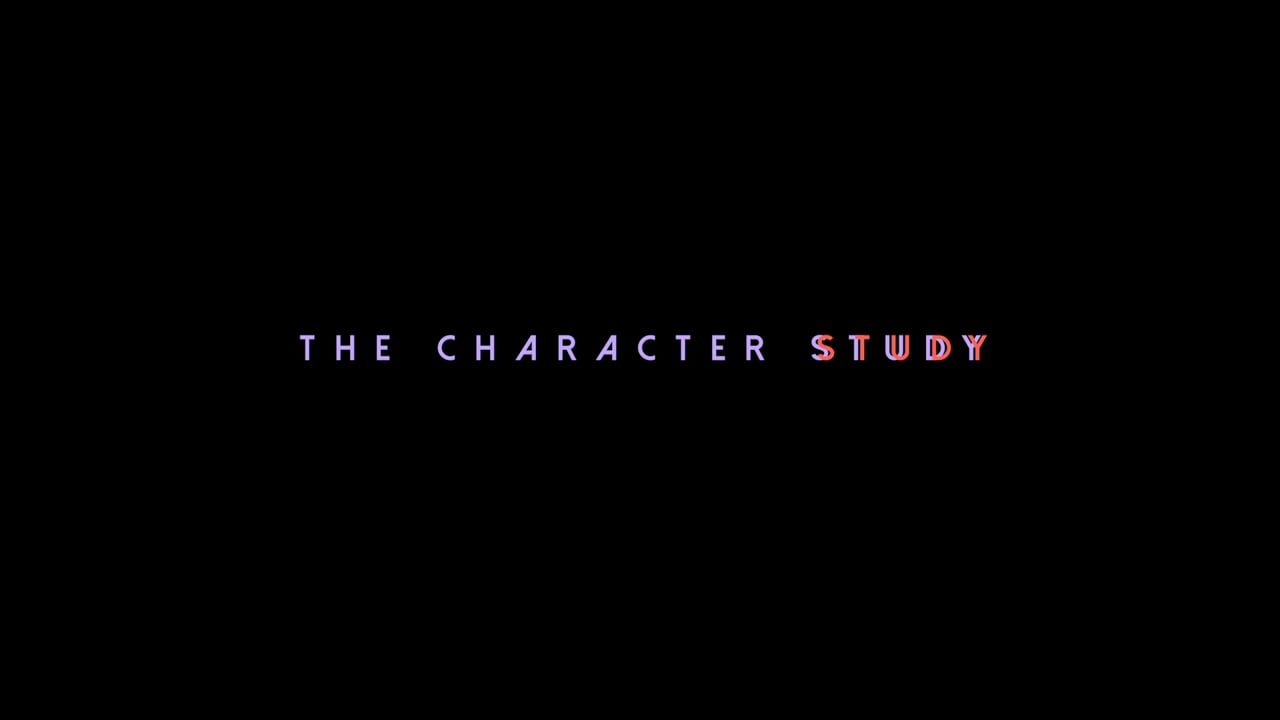 The Character Study